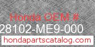 Honda 28102-ME9-000 genuine part number image