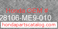 Honda 28106-ME9-010 genuine part number image