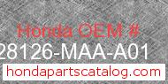 Honda 28126-MAA-A01 genuine part number image