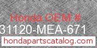 Honda 31120-MEA-671 genuine part number image