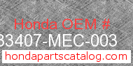 Honda 33407-MEC-003 genuine part number image