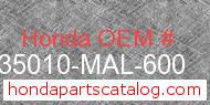 Honda 35010-MAL-600 genuine part number image