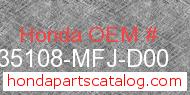 Honda 35108-MFJ-D00 genuine part number image