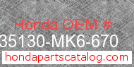 Honda 35130-MK6-670 genuine part number image