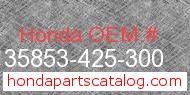 Honda 35853-425-300 genuine part number image