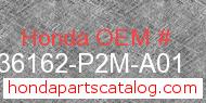 Honda 36162-P2M-A01 genuine part number image