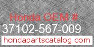 Honda 37102-567-009 genuine part number image