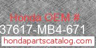 Honda 37617-MB4-671 genuine part number image
