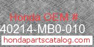 Honda 40214-MB0-010 genuine part number image
