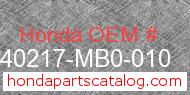 Honda 40217-MB0-010 genuine part number image