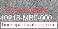 Honda 40218-MB0-000 genuine part number image