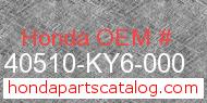 Honda 40510-KY6-000 genuine part number image