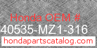 Honda 40535-MZ1-316 genuine part number image