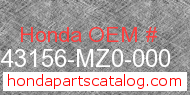 Honda 43156-MZ0-000 genuine part number image