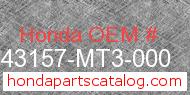 Honda 43157-MT3-000 genuine part number image