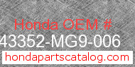 Honda 43352-MG9-006 genuine part number image