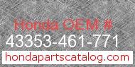Honda 43353-461-771 genuine part number image