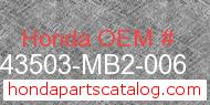 Honda 43503-MB2-006 genuine part number image