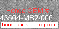 Honda 43504-MB2-006 genuine part number image