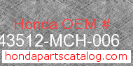 Honda 43512-MCH-006 genuine part number image
