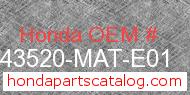 Honda 43520-MAT-E01 genuine part number image
