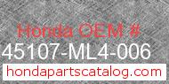 Honda 45107-ML4-006 genuine part number image