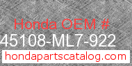 Honda 45108-ML7-922 genuine part number image