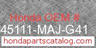 Honda 45111-MAJ-G41 genuine part number image