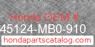 Honda 45124-MB0-910 genuine part number image