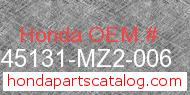 Honda 45131-MZ2-006 genuine part number image
