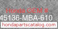 Honda 45136-MBA-610 genuine part number image