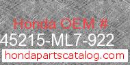 Honda 45215-ML7-922 genuine part number image