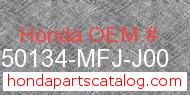 Honda 50134-MFJ-J00 genuine part number image