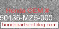 Honda 50136-MZ5-000 genuine part number image