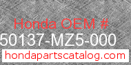 Honda 50137-MZ5-000 genuine part number image