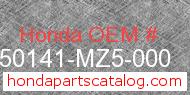 Honda 50141-MZ5-000 genuine part number image