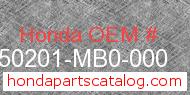 Honda 50201-MB0-000 genuine part number image