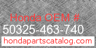 Honda 50325-463-740 genuine part number image