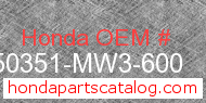 Honda 50351-MW3-600 genuine part number image