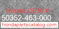Honda 50352-463-000 genuine part number image