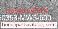 Honda 50353-MW3-600 genuine part number image