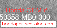 Honda 50358-MB0-000 genuine part number image