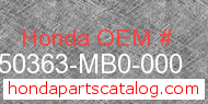 Honda 50363-MB0-000 genuine part number image