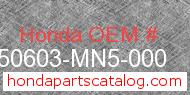 Honda 50603-MN5-000 genuine part number image