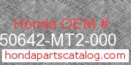 Honda 50642-MT2-000 genuine part number image