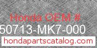 Honda 50713-MK7-000 genuine part number image