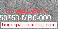 Honda 50750-MB0-000 genuine part number image