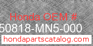 Honda 50818-MN5-000 genuine part number image