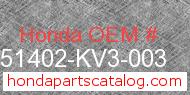 Honda 51402-KV3-003 genuine part number image