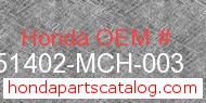 Honda 51402-MCH-003 genuine part number image
